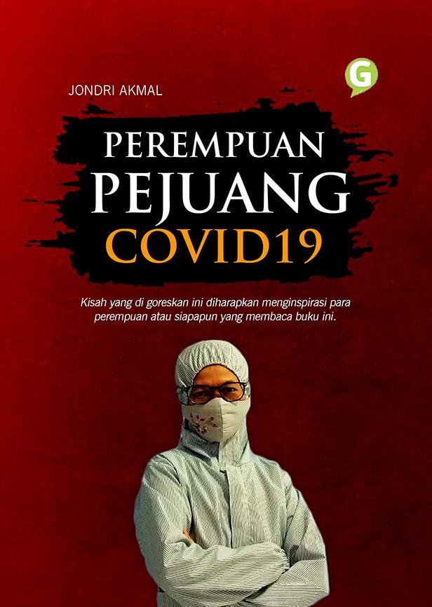 Perempuan pejuang Covid19 [sumber elektronis]