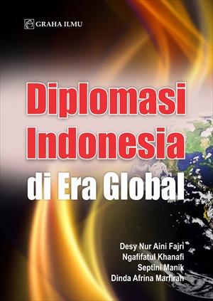 Diplomasi Indonesia di era global [sumber elektronis]
