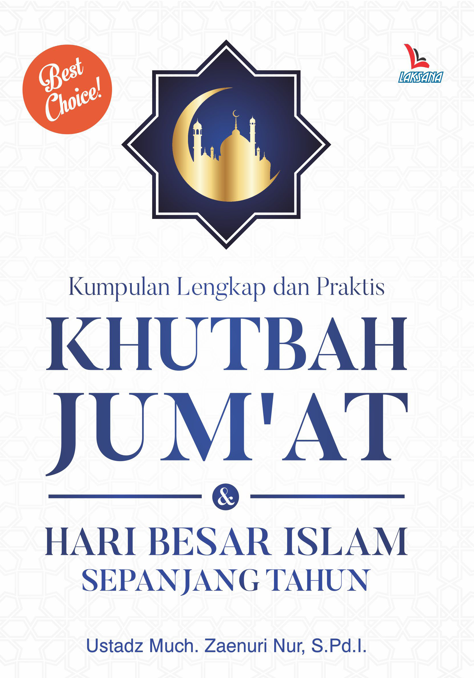 Kumpulan lengkap dan praktis khutbah jum'at hari besar islam sepanjang tahun [sumber elektronis]