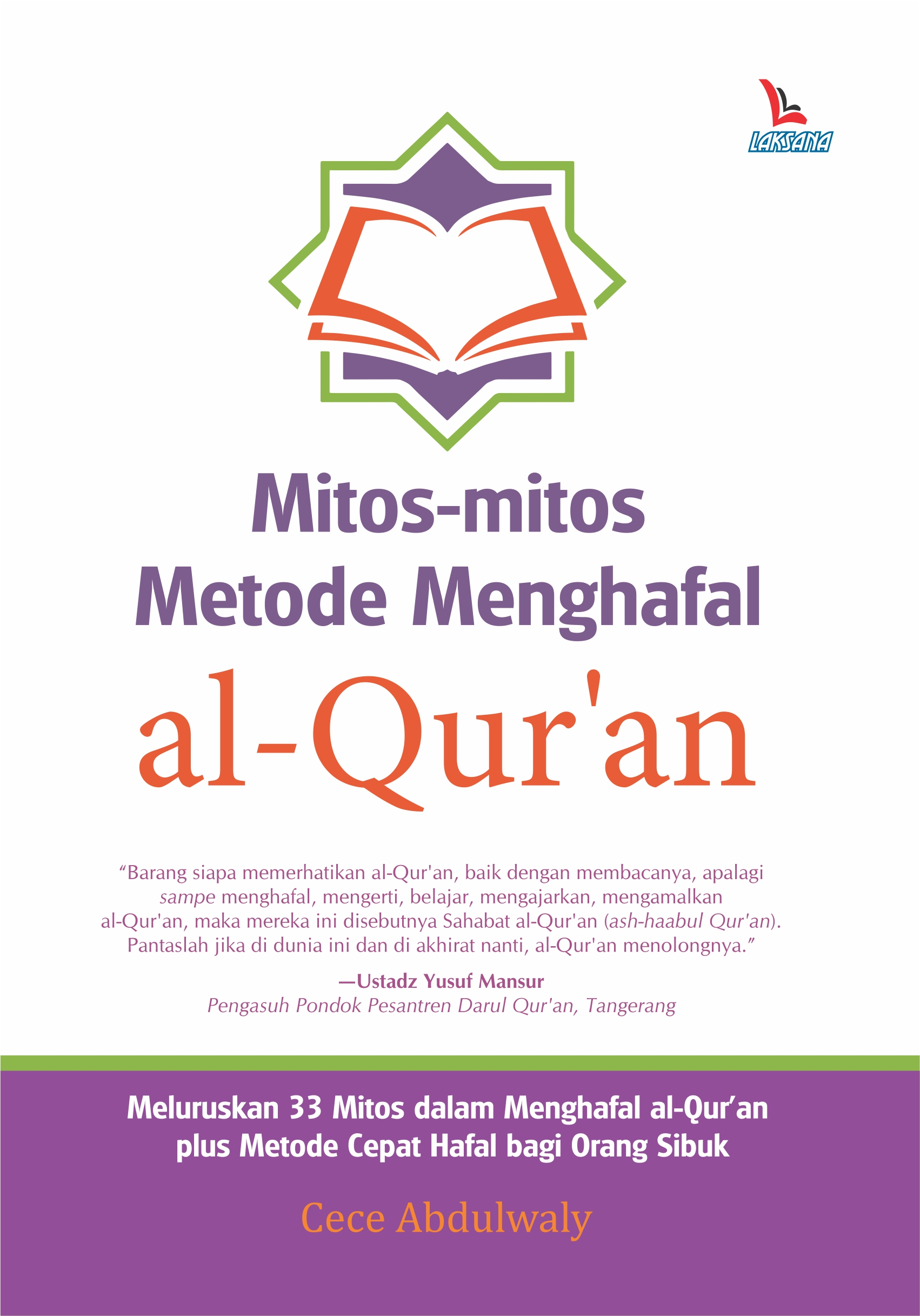 Mitos-mitos metode menghafal Al Quran [sumber elektronis]