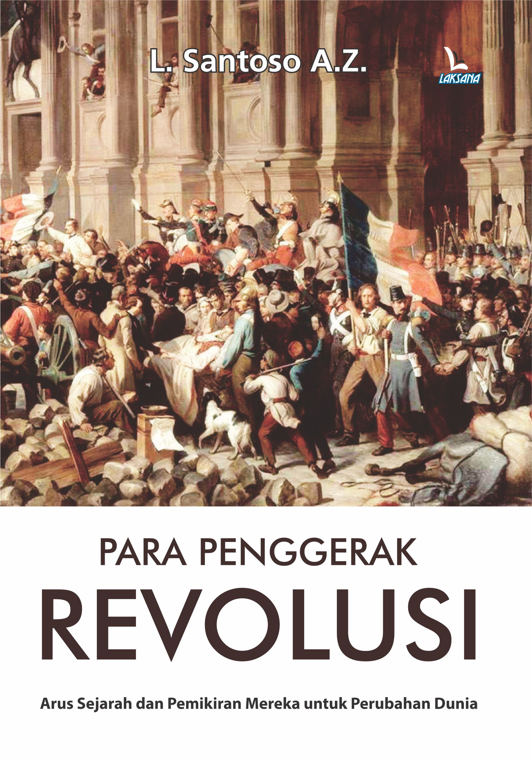 Para penggerak revolusi [sumber elektronis]