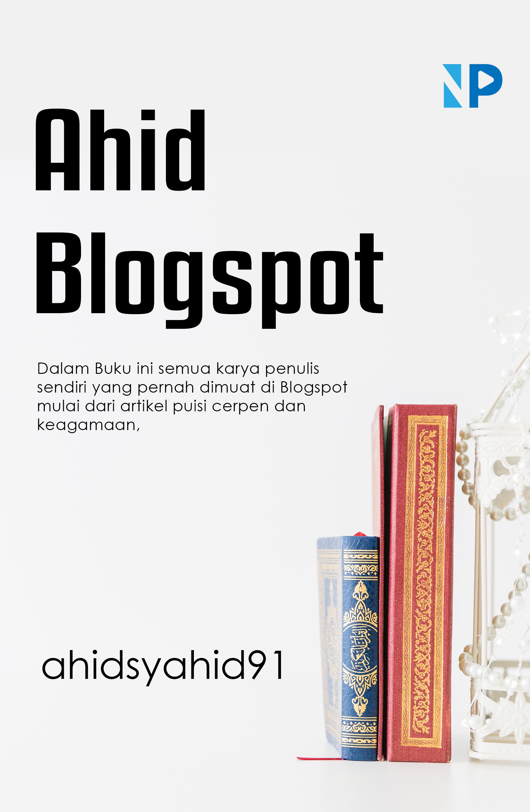 Ahid blogspot [sumber elektronis]