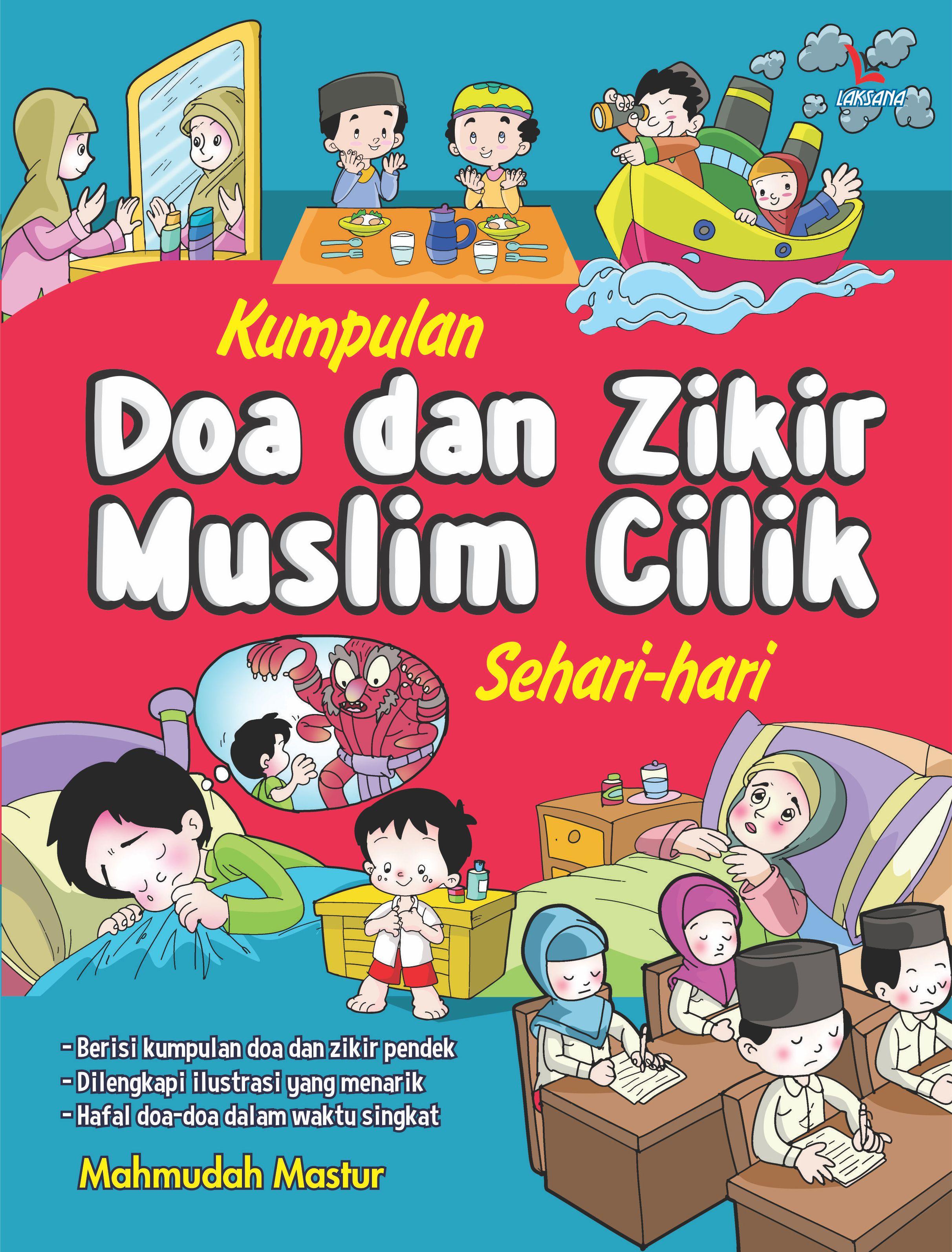 Kumpulan doa dan zikir muslim cilik sehari-hari [sumber elektronis]