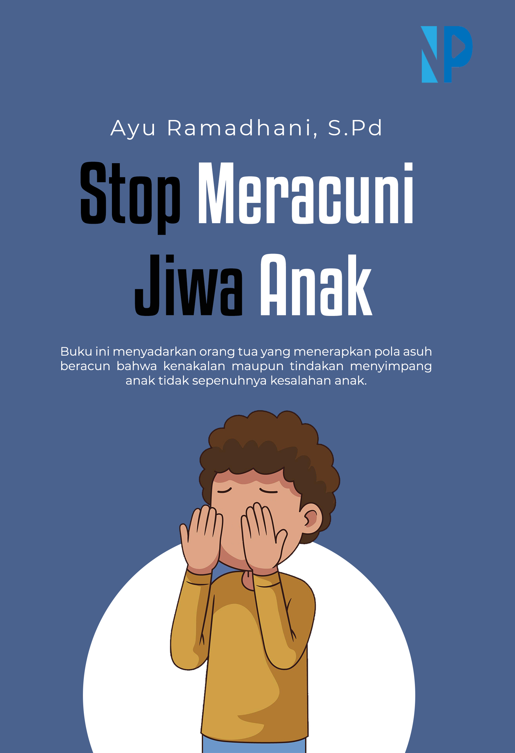 Stop meracuni jiwa anak [sumber elektronis]