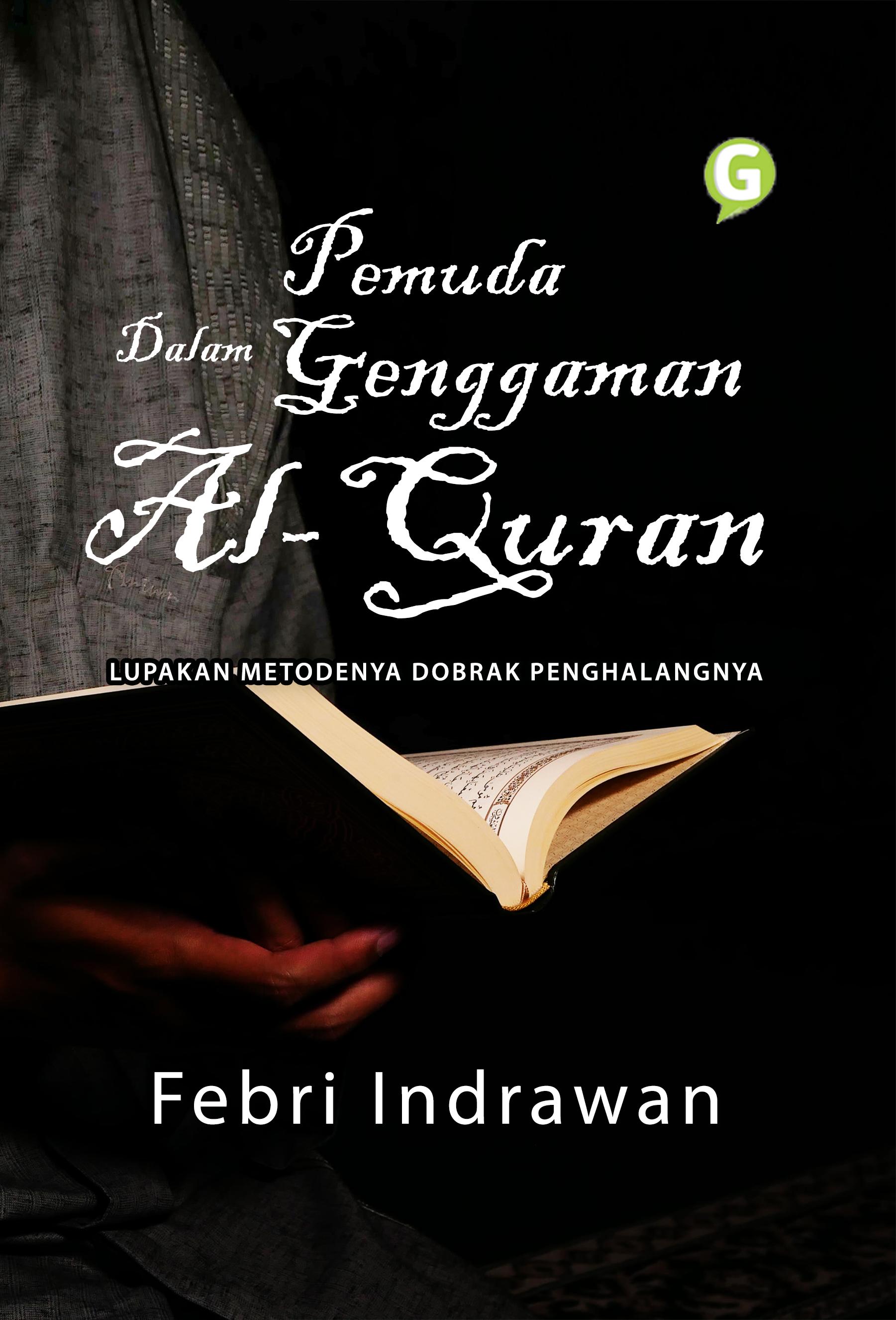 Pemuda dalam genggaman Al-Quran [sumber elektronis]