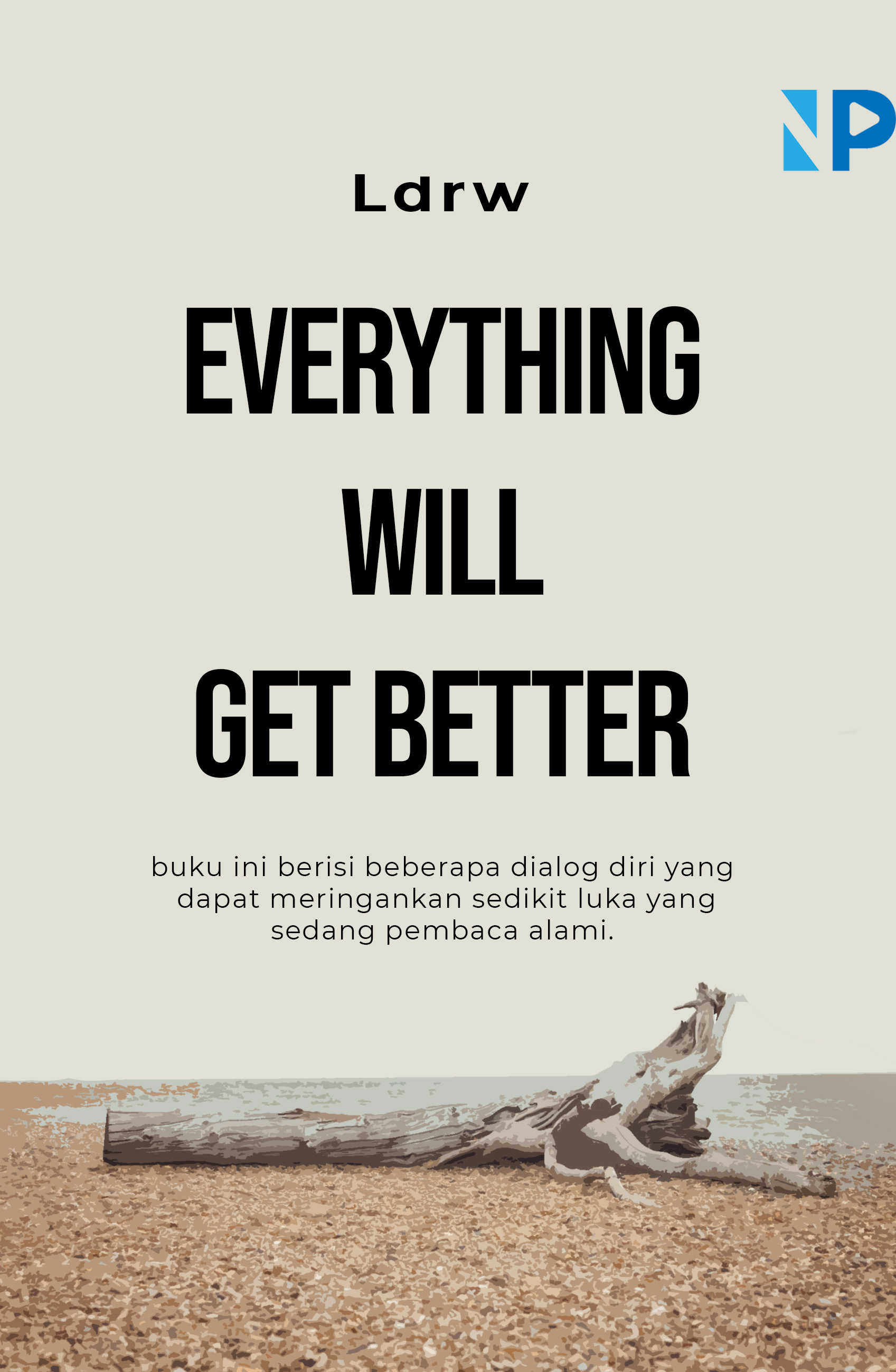 Everything will get better [sumber elektronis]