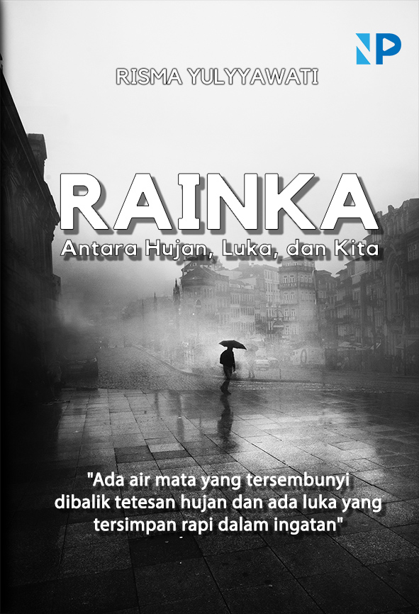 Rainka [sumber elektronis] : antara hujan, luka, dan kita