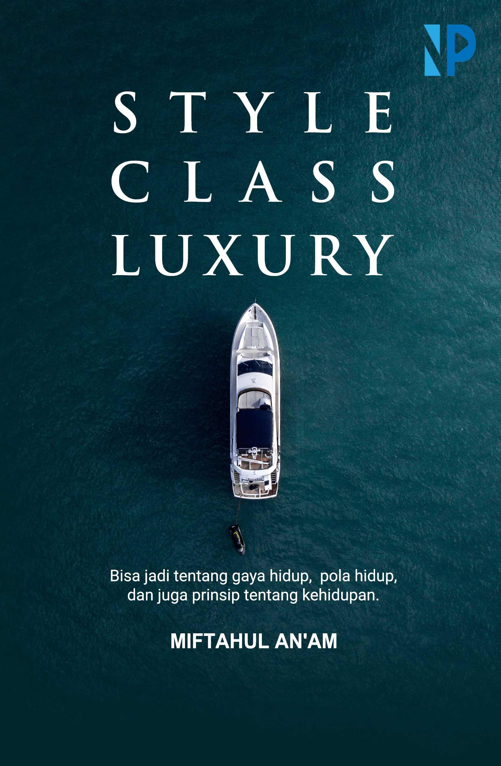 Style, class, luxury [sumber elektronis]