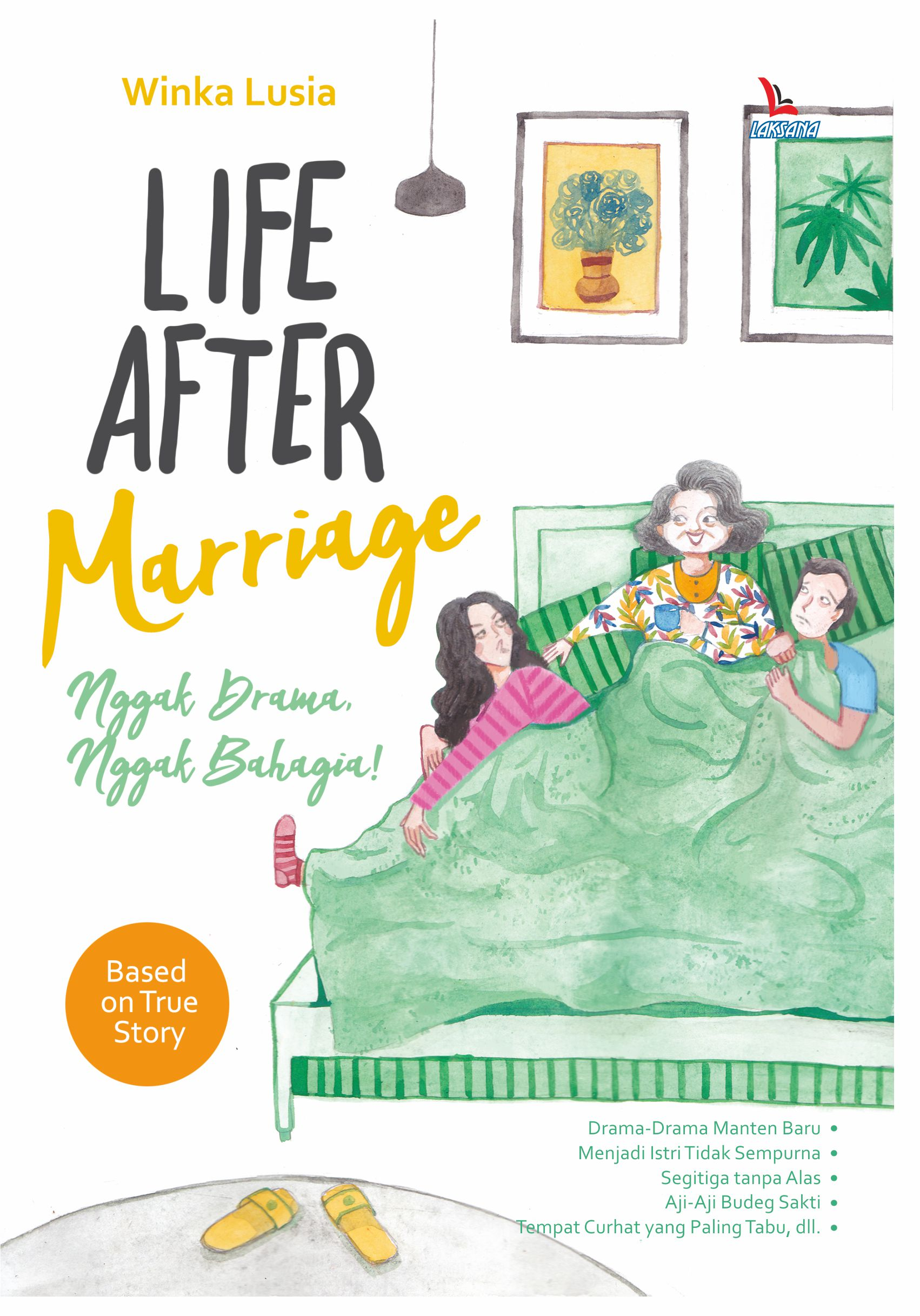 Life after marriage [sumber elektronis]