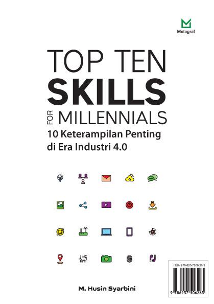 Top ten skills for millennials [sumber elektronis] : 10 keterampilan penting di era industri 4.0