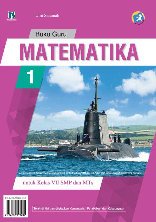 Matematika [sumber elektronis] : buku guru untuk kelas VII SMP dan MTs