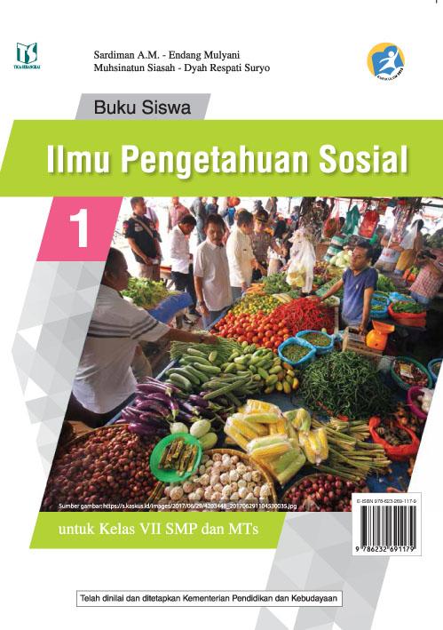 Ilmu pengetahuan sosial [sumber elektronis] : buku siswa untuk kelas VII SMP dan MTs