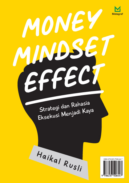 Money mindset effect [sumber elektronis] : strategi dan rahasia eksekusi menjadi kaya