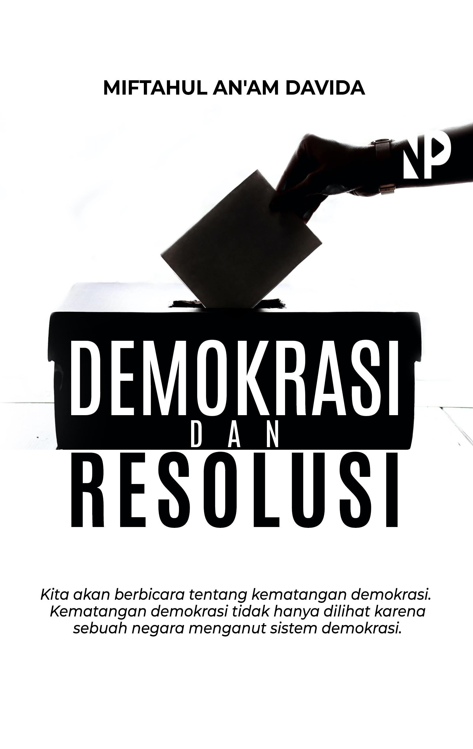 Demokrasi dan resolusi [sumber elektronis]