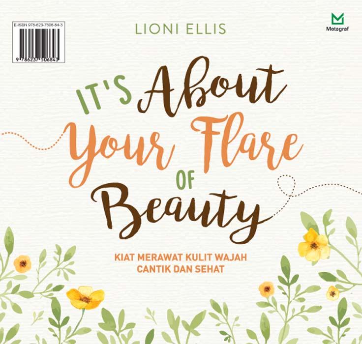 It's about your flare of beauty [sumber elektronis] : kiat merawat kulit wajah cantik dan sehat