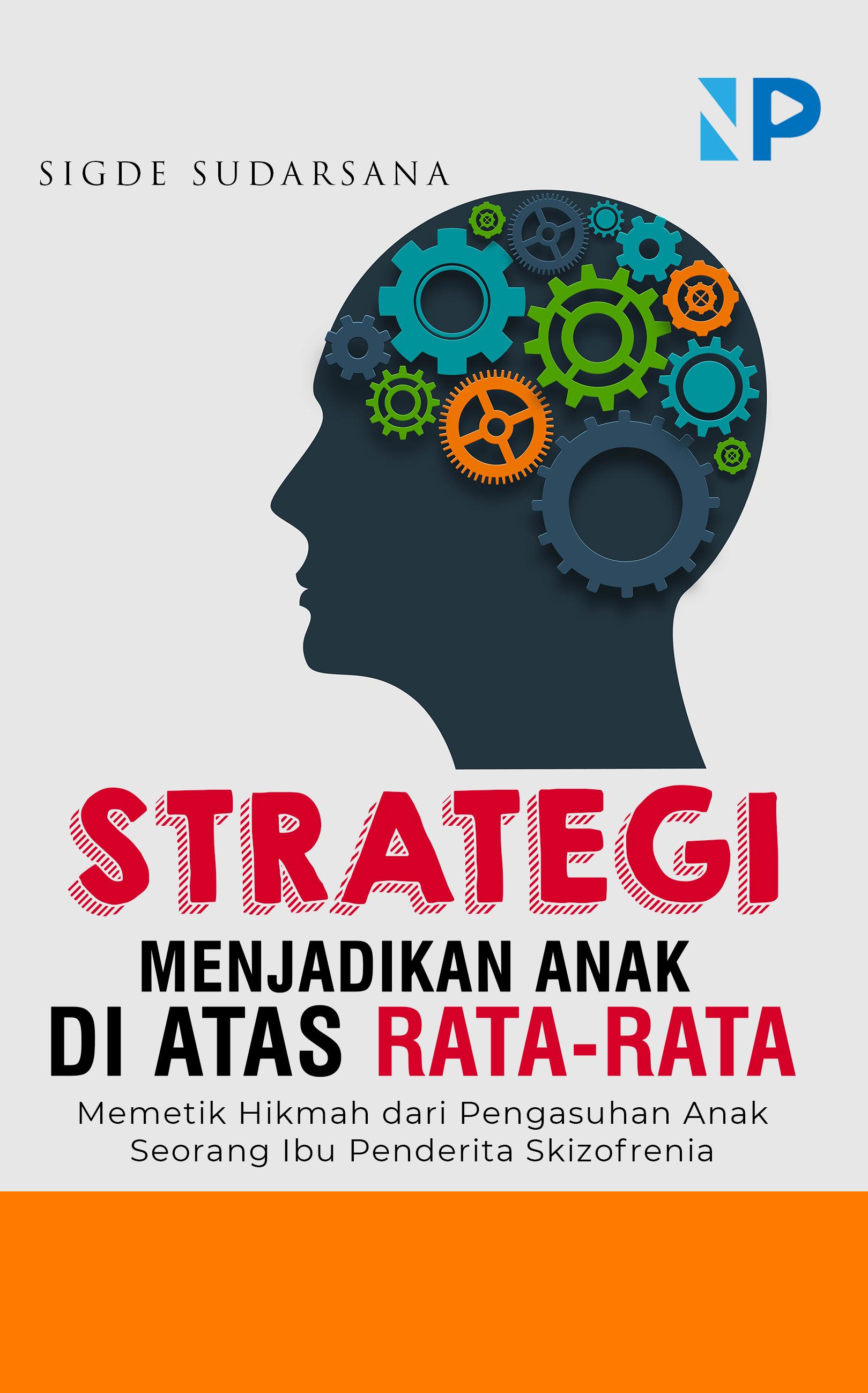 Strategi menjadikan anak-anak di atas rata-rata [sumber elektronis]