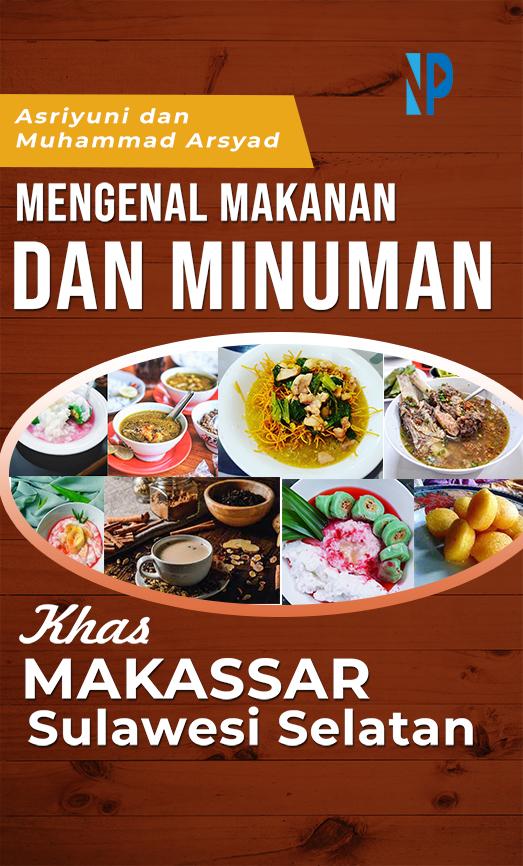 Mengenal makanan dan minuman khas Makassar Sulawesi Selatan [sumber elektronis]