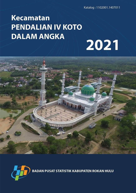 Kecamatan Pendalian IV Koto dalam angka 2021 [sumber elektronis]
