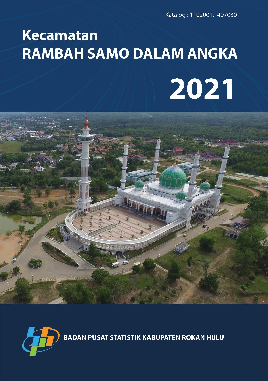 Kecamatan Rambah Samo dalam angka 2021 [sumber elektronis]