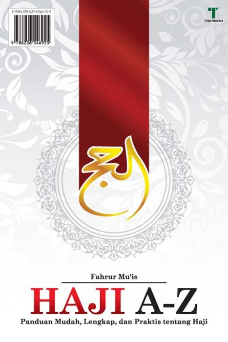 Haji A-Z [sumber elektronis] : panduan mudah, lengkap, dan praktis tentang haji