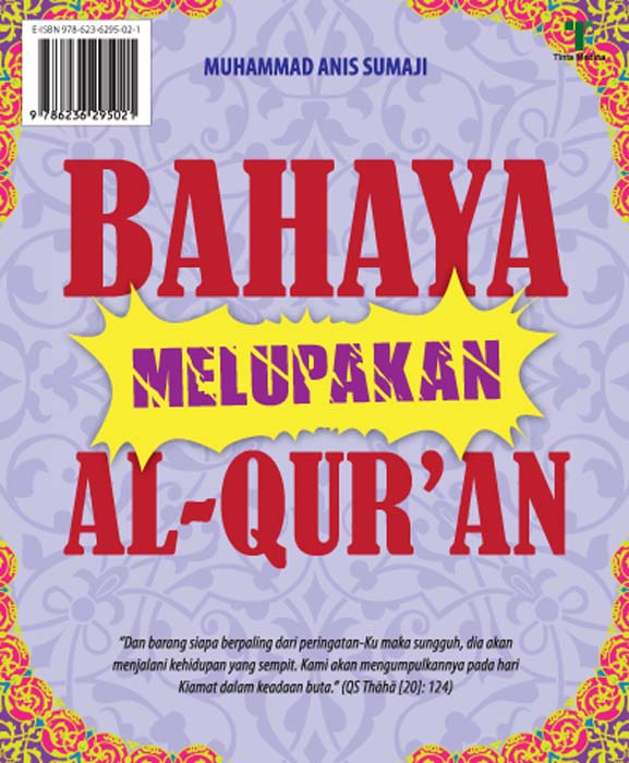 Bahaya melupakan Al-Qur'an [sumber elektronis]