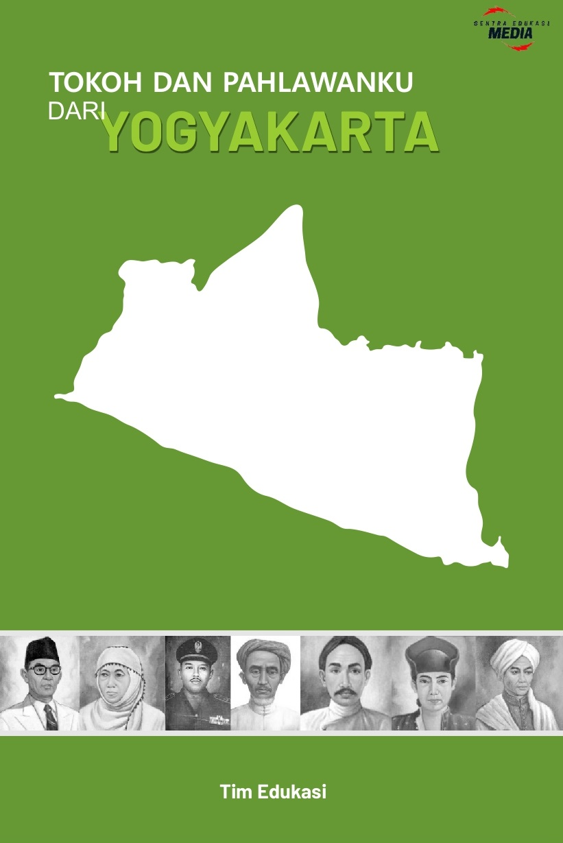 Tokoh dan pahlawanku dari Yogyakarta [sumber elektronis]