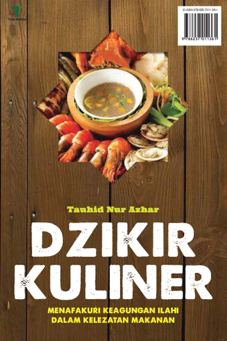 Dzikir kuliner [sumber elektronis] : menafakuri keagungan ilahi dalam kelezatan makanan