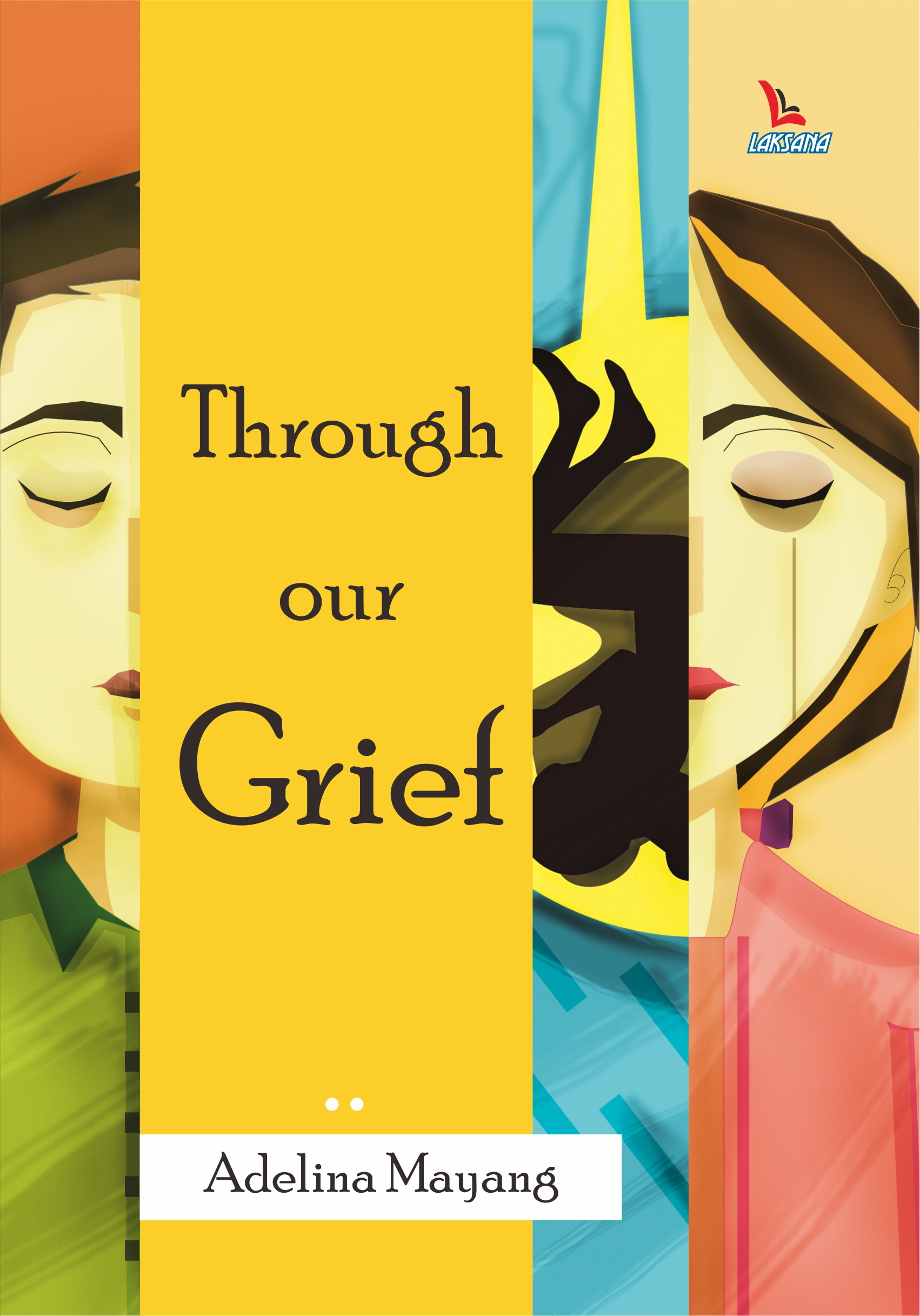Through our grief [sumber elektronis]