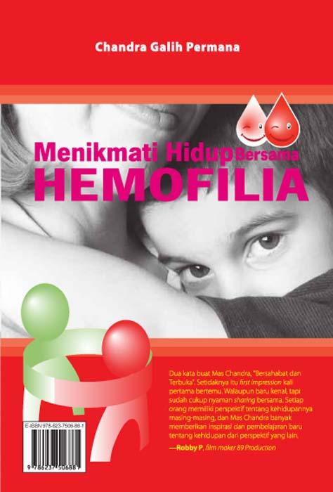 Menikmati hidup bersama hemofilia [sumber elektronis]