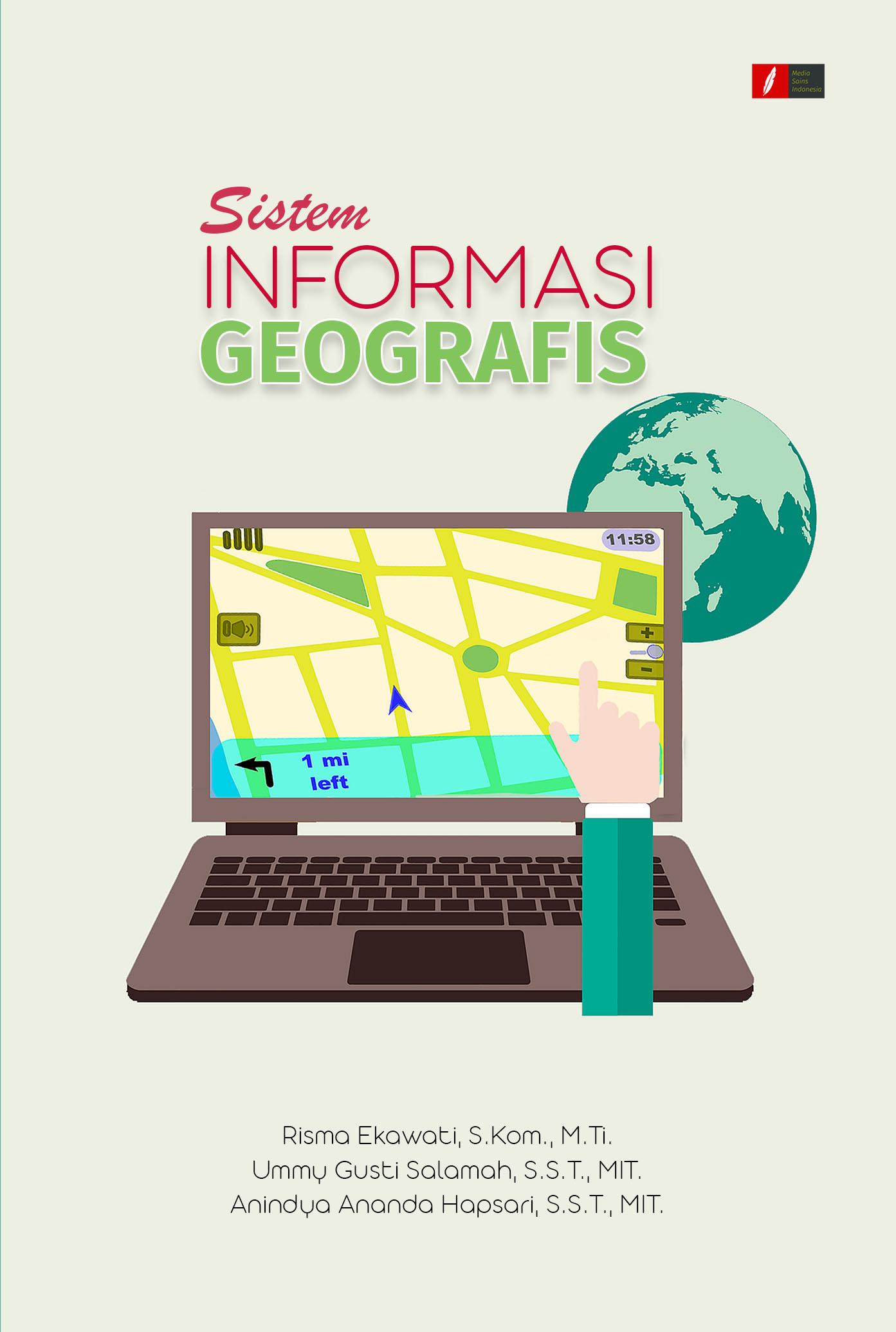 Sistem informasi geografis [sumber elektronis]