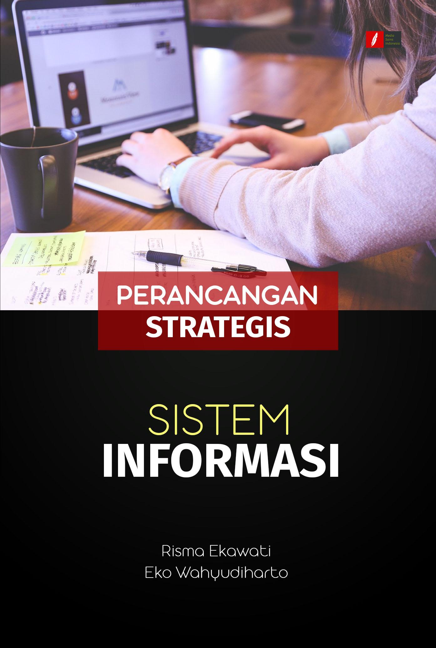 Perancangan strategis sistem informasi [sumber elektronis]