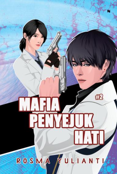 Mafia penyejuk hati 2 [sumber elektronis]