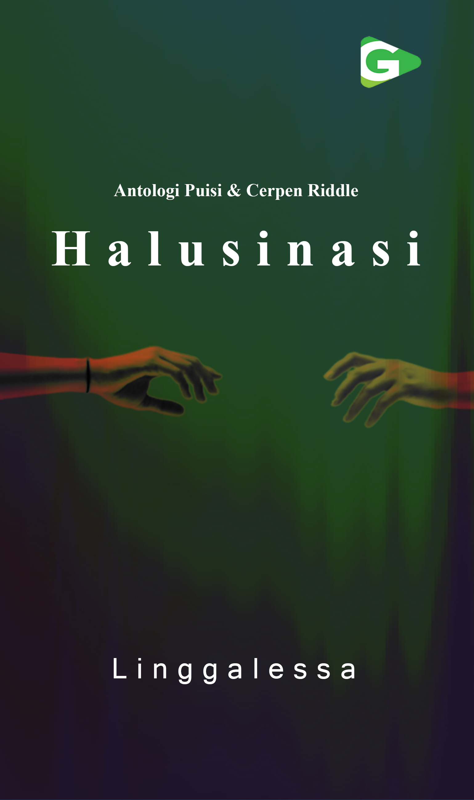 Halusinasi [sumber elektronis] : antologi puisi & cerpen riddle