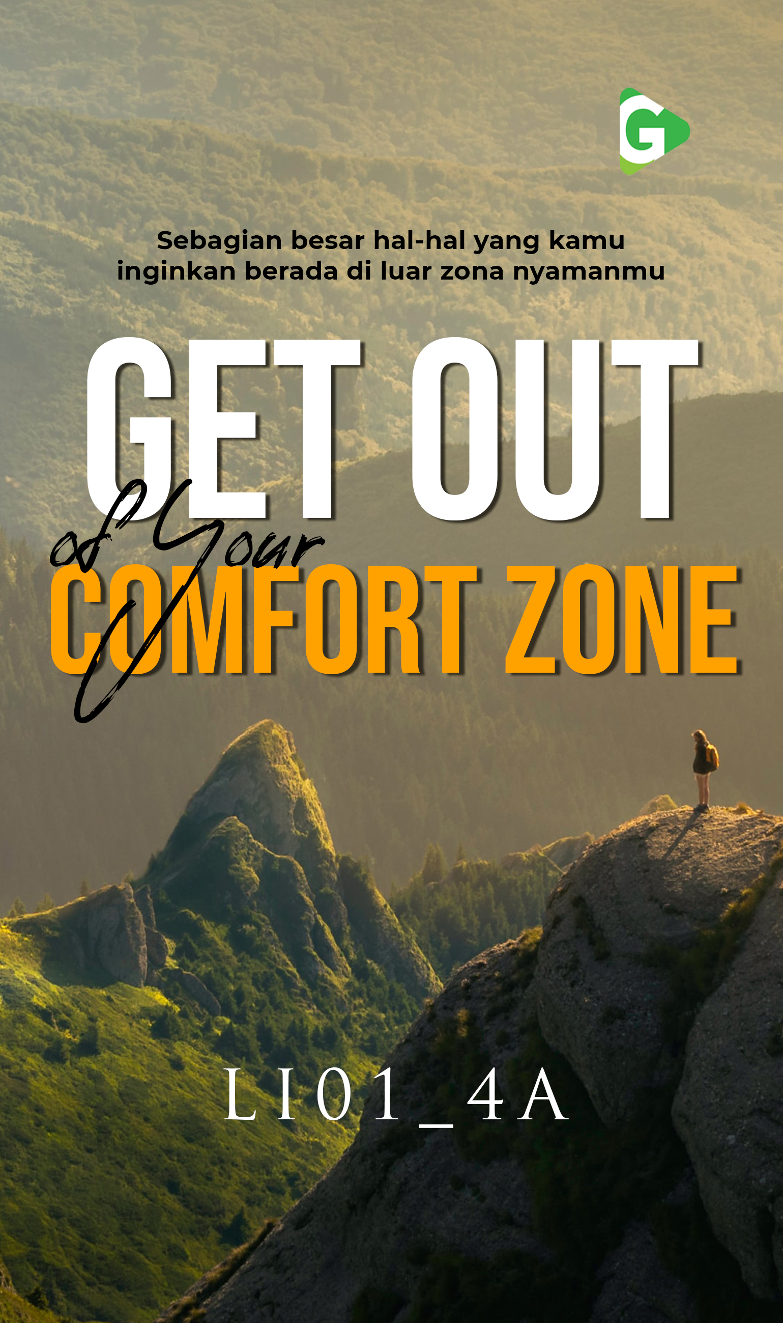 Get out of your comfort zone [sumber elektronis]