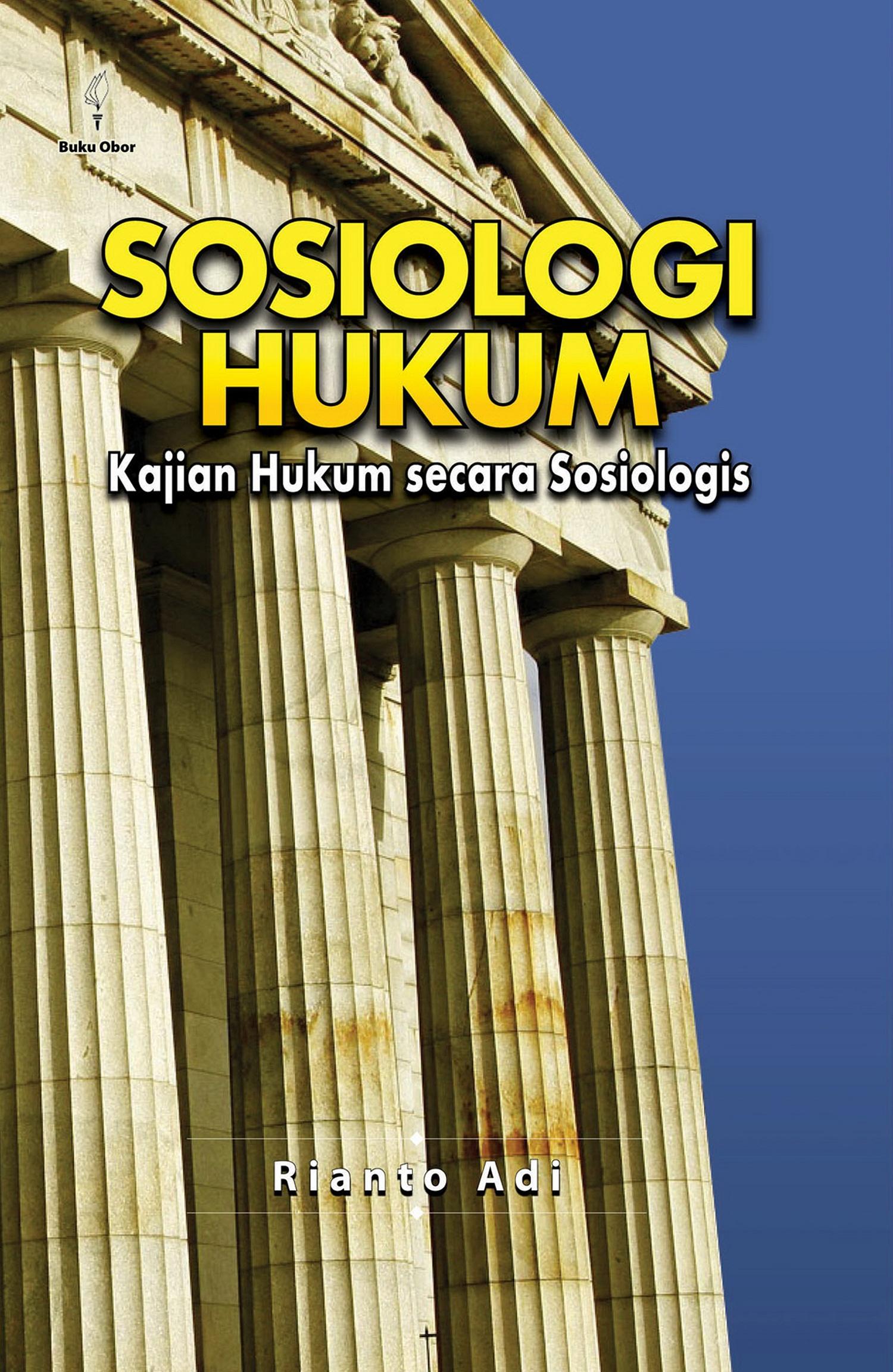 Sosiologi hukum [sumber elektronis] : kajian hukum secara sosiologis