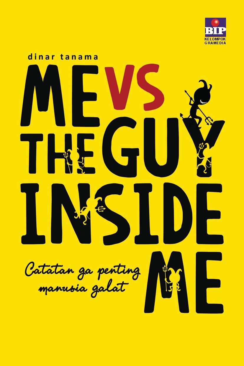 Me vs the guy inside me [sumber elektronis]