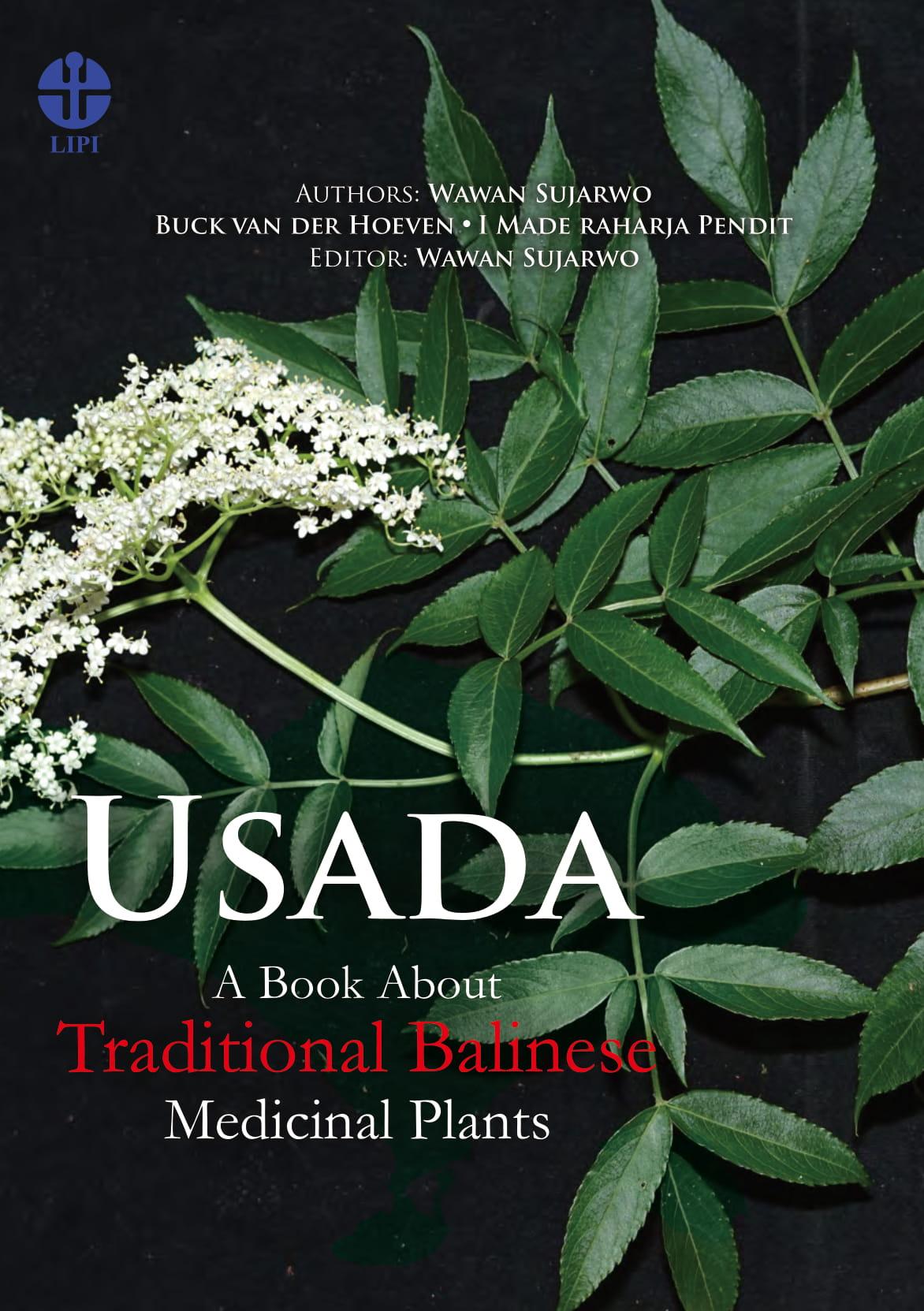Usada [sumber elektronis]: a book about traditional balinese medicinal plants
