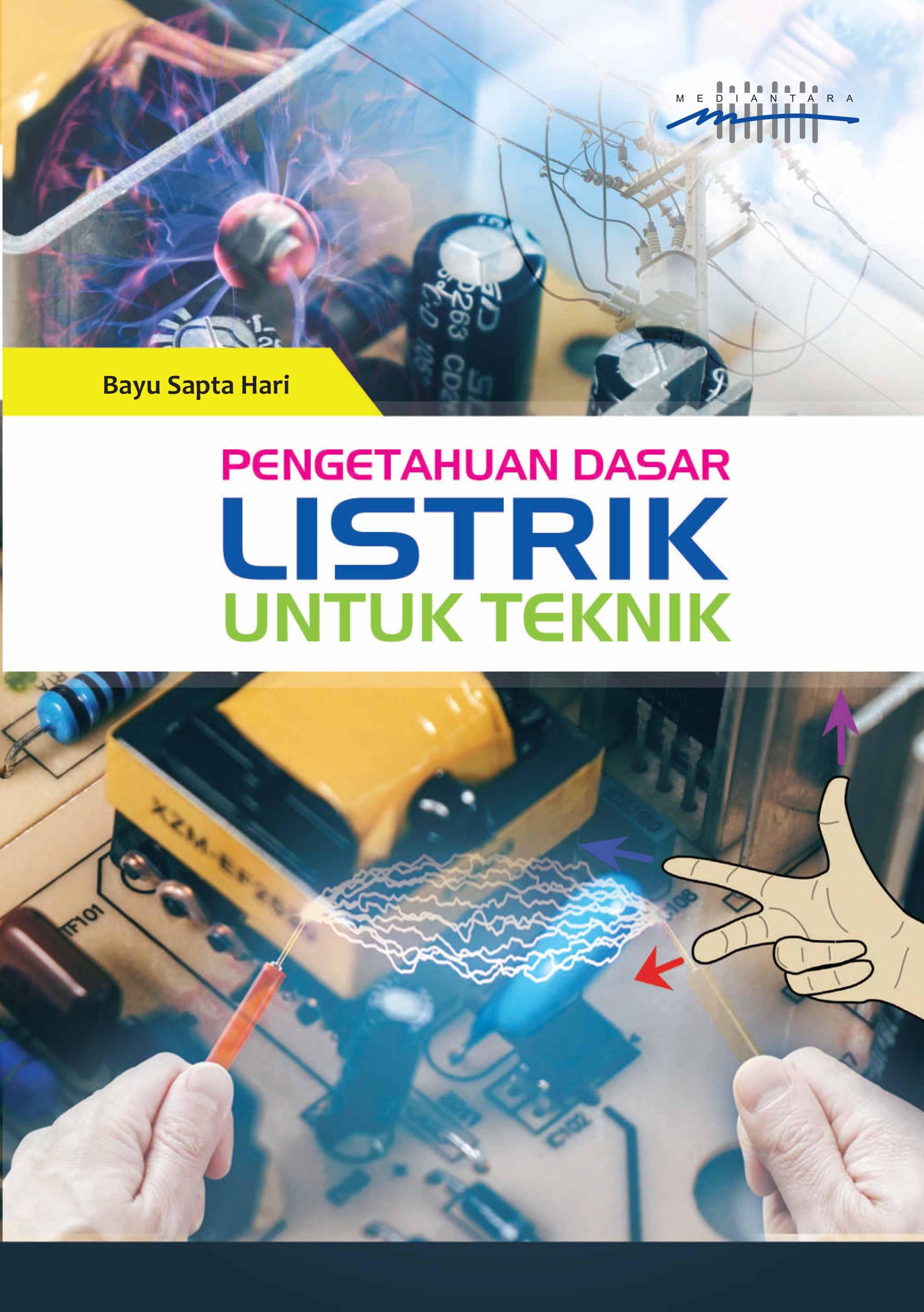 Pengetahuan dasar listrik untuk teknik [sumber elektronis]