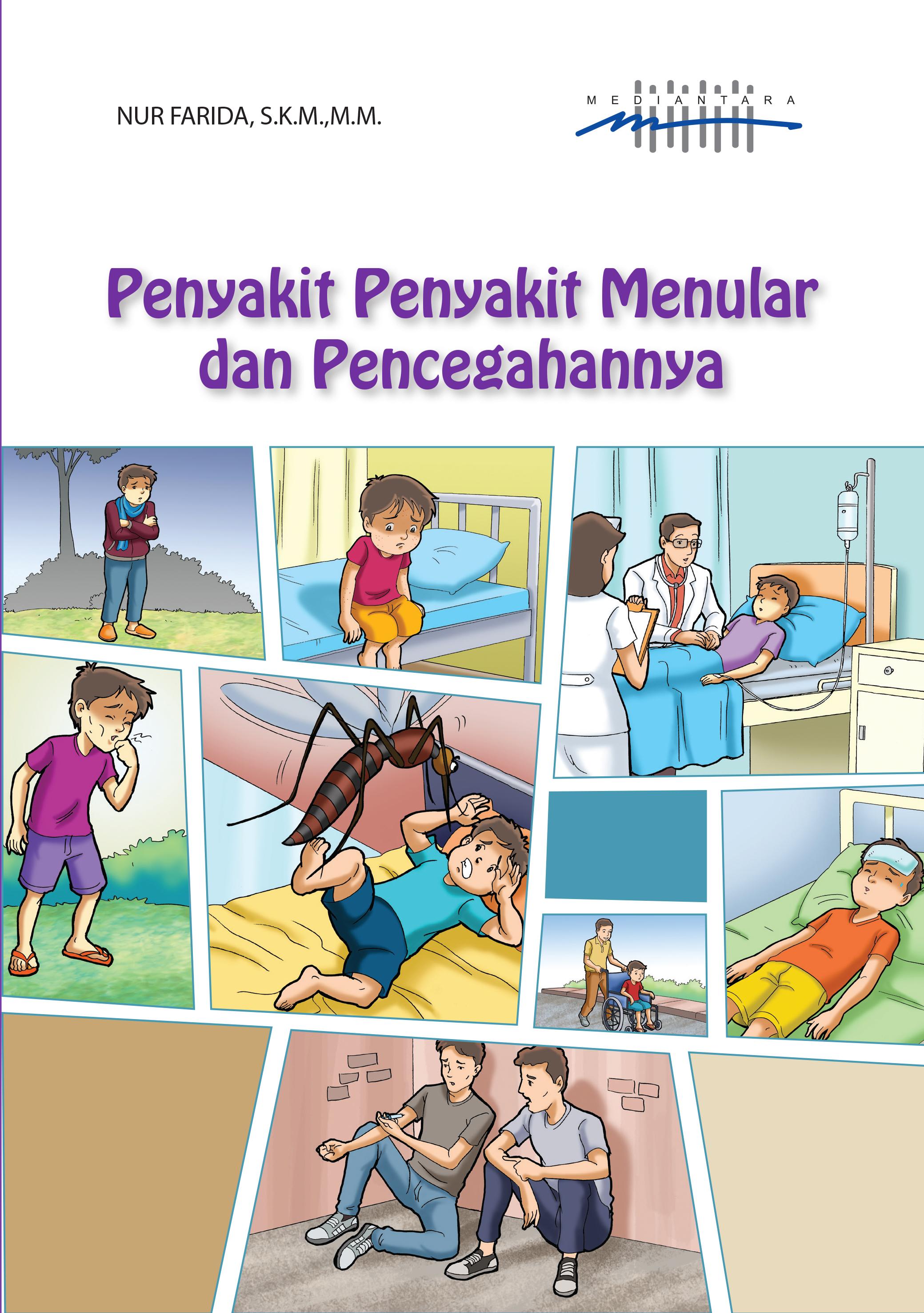 Penyakit-penyakit menular dan pencegahannya [sumber elektronis]