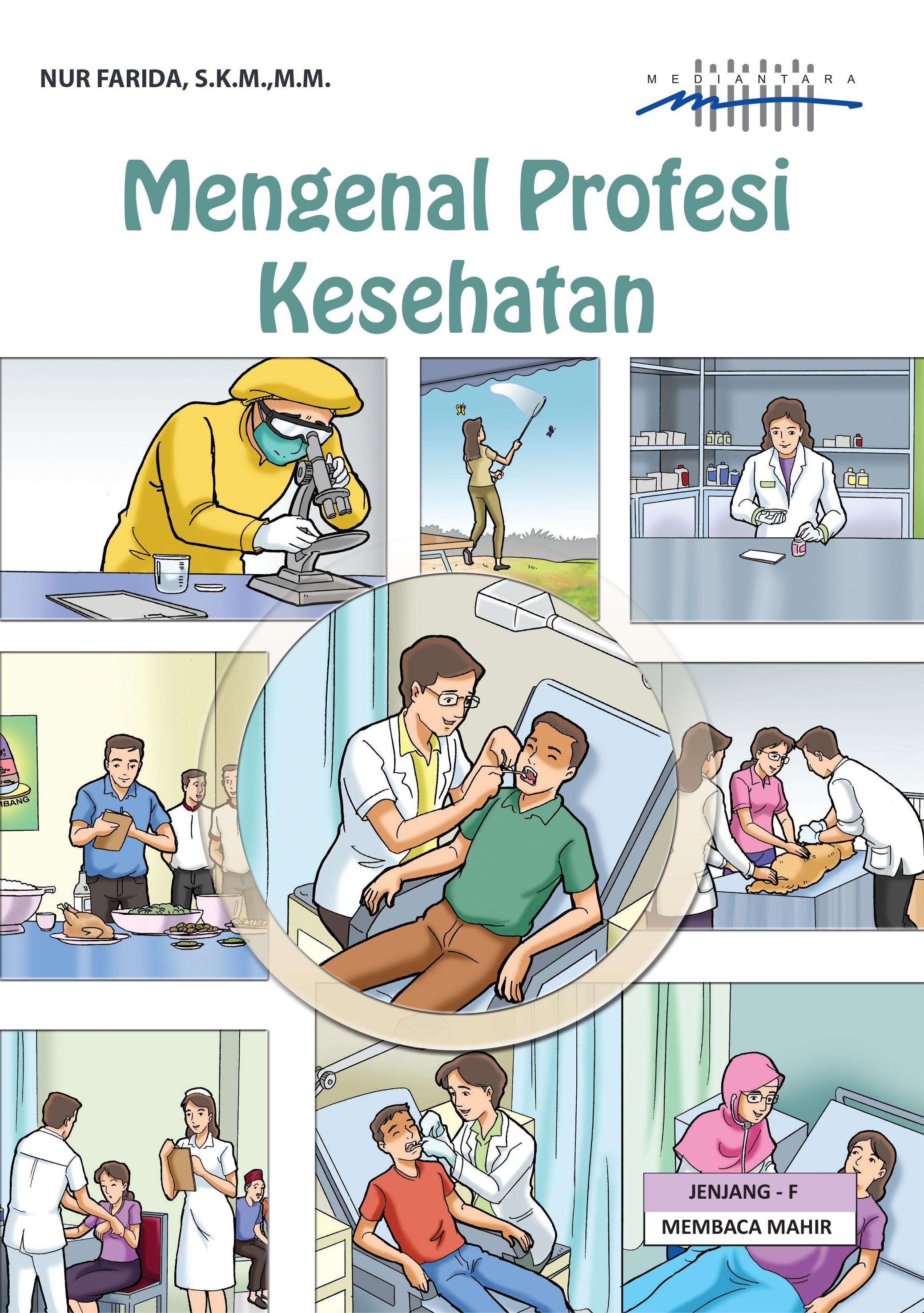 Mengenal profesi kesehatan [sumber elektronis]