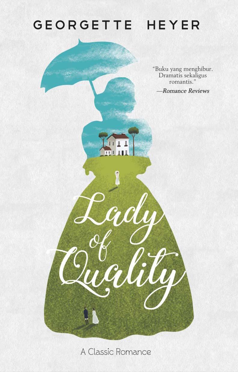 Lady of quality [sumber elektronis]
