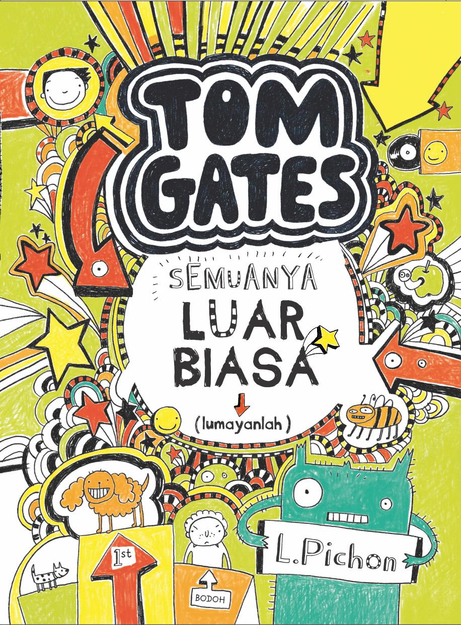 Tom gates: semuanya menakjubkan [sumber elektronis]