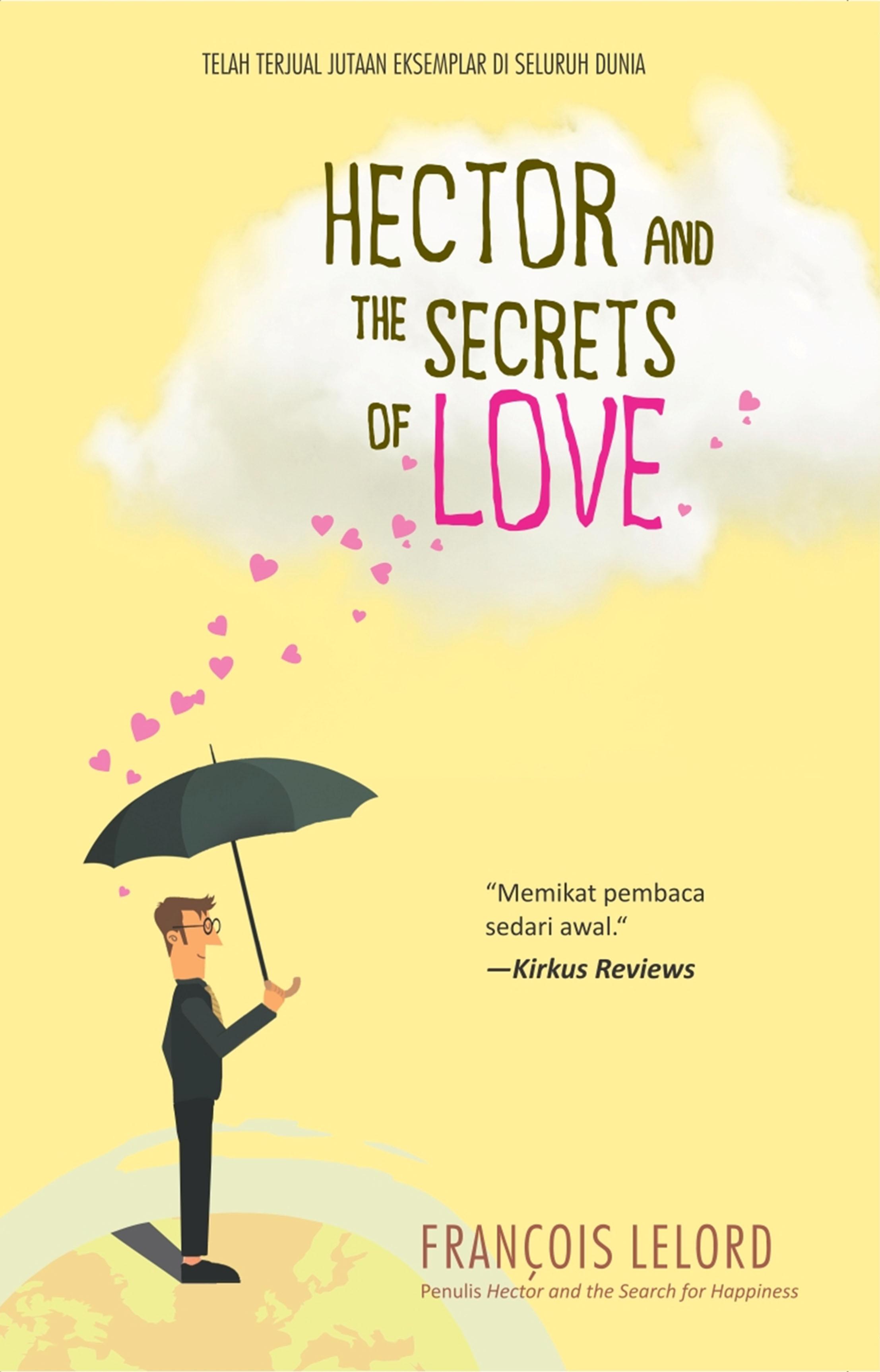 Hector and teh secret of love [sumber elektronis]