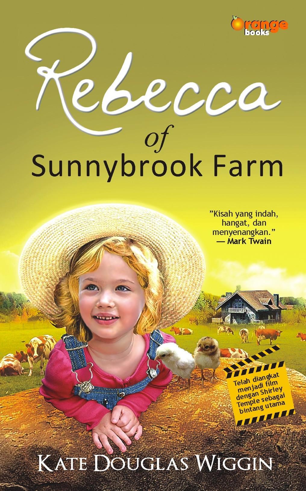 Rebecca of sunnybrook farm [sumber elektronis]