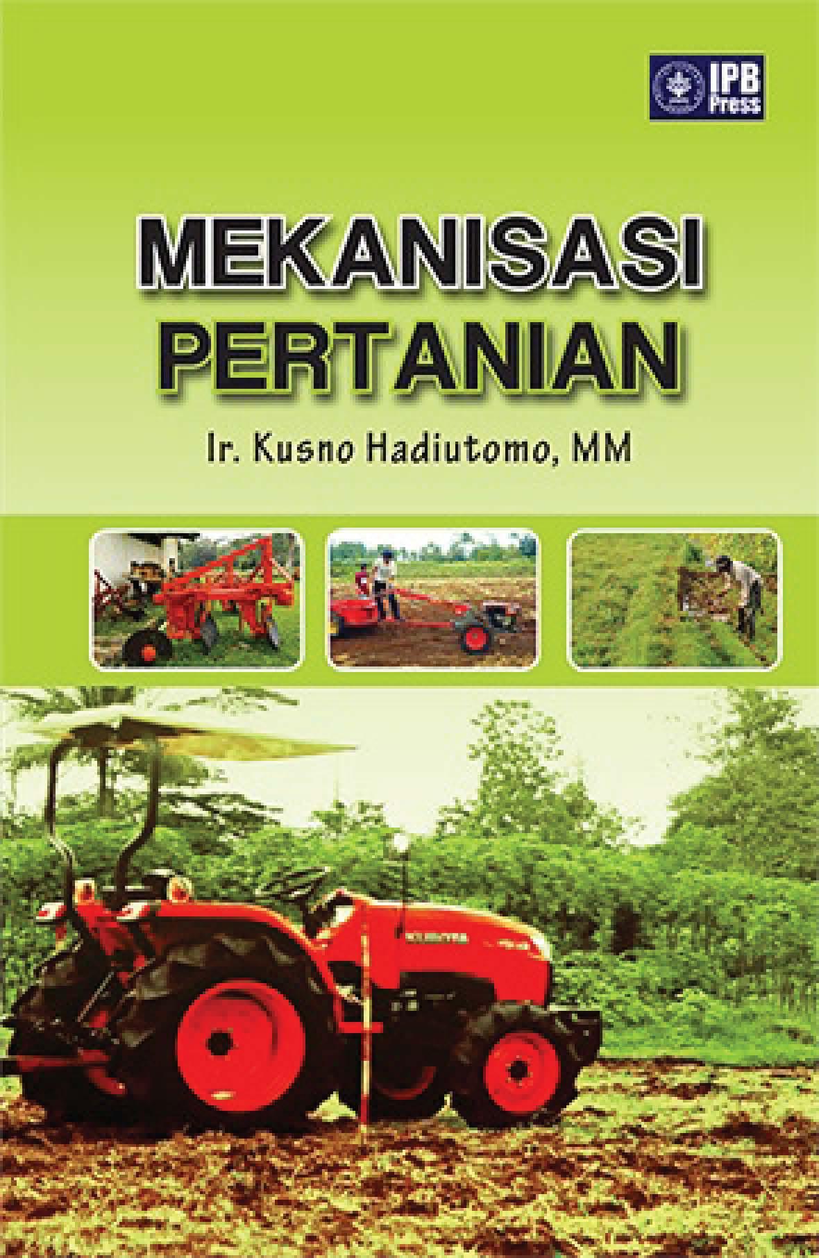 Mekanisasi pertanian [sumber elektronis]