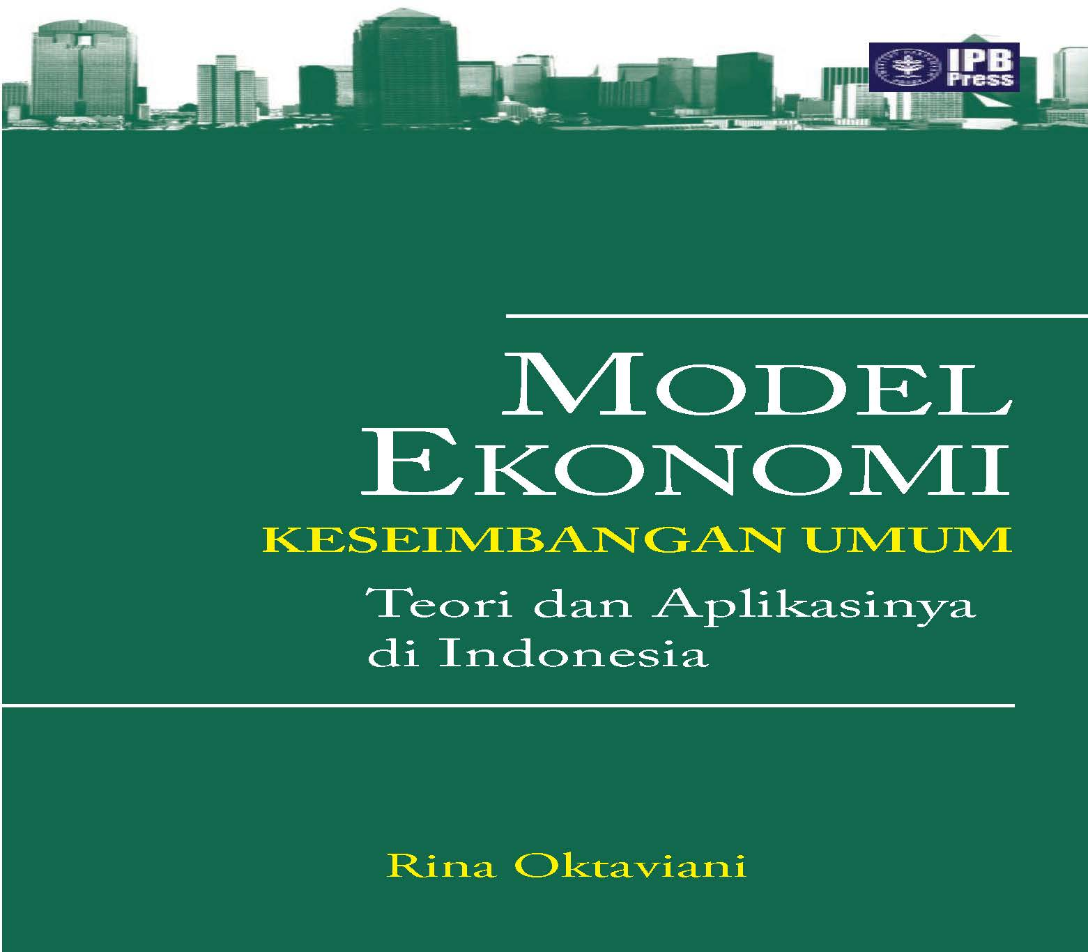 Model ekonomi keseimbangan umum [sumber elektronis]