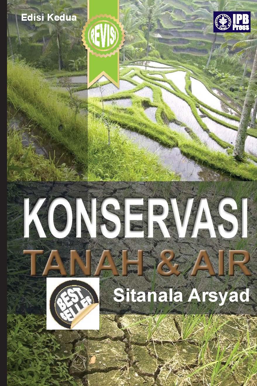 Konservasi tanah dan air (revisi) [sumber elektronis]