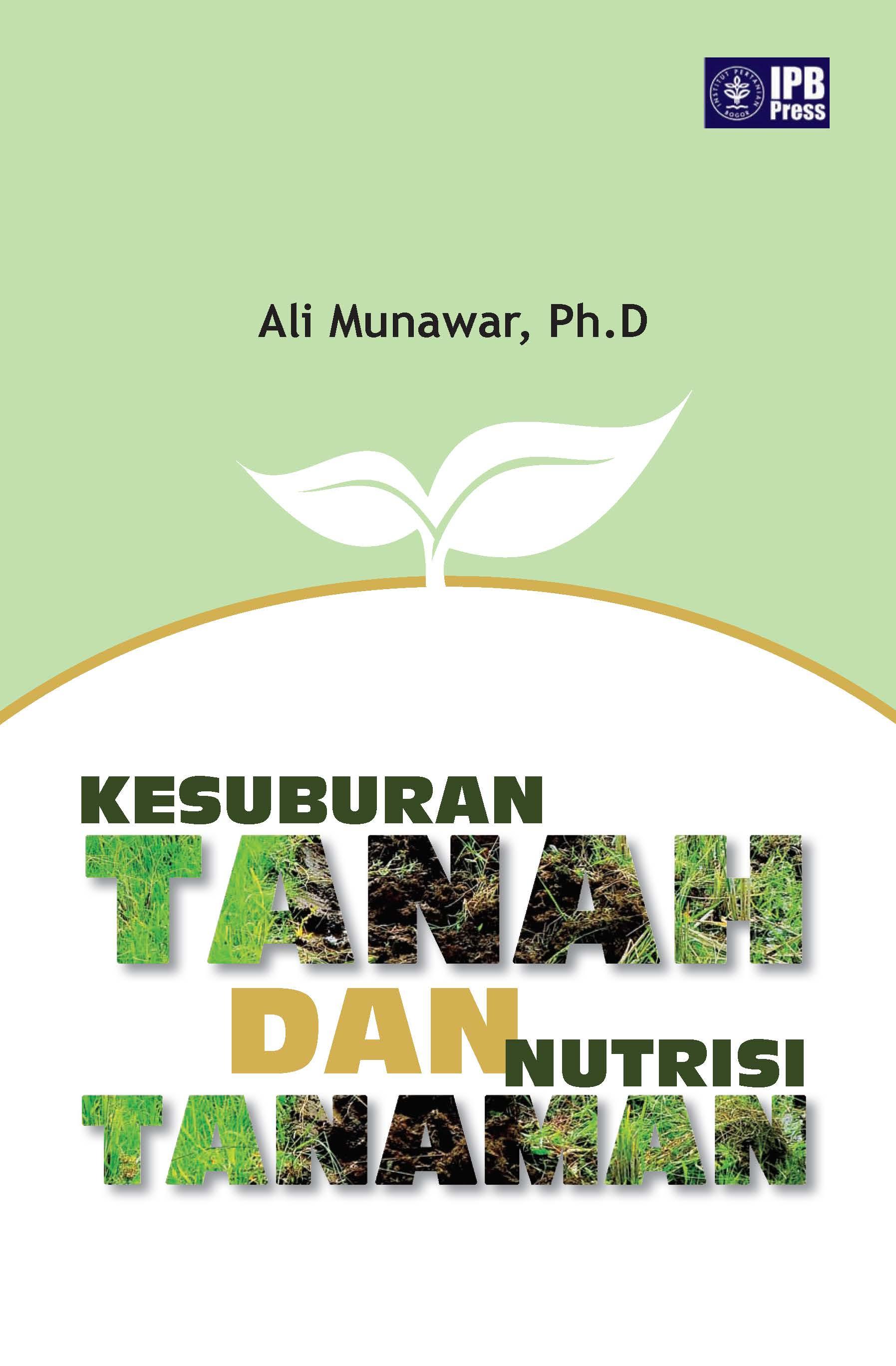 Kesuburan tanah dan nutrisi tanaman [sumber elektronis]
