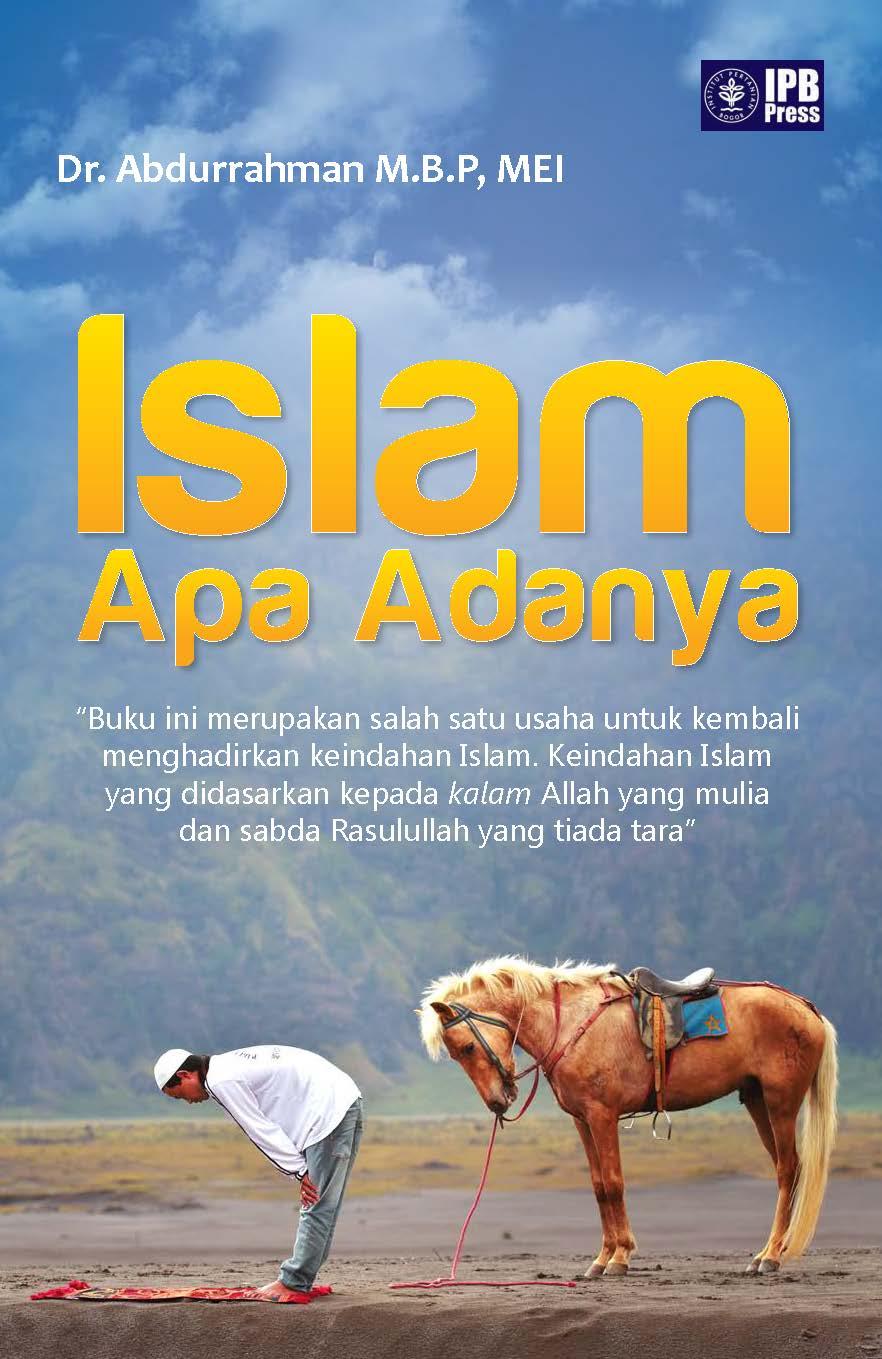 Islam apa adanya [sumber elektronis]