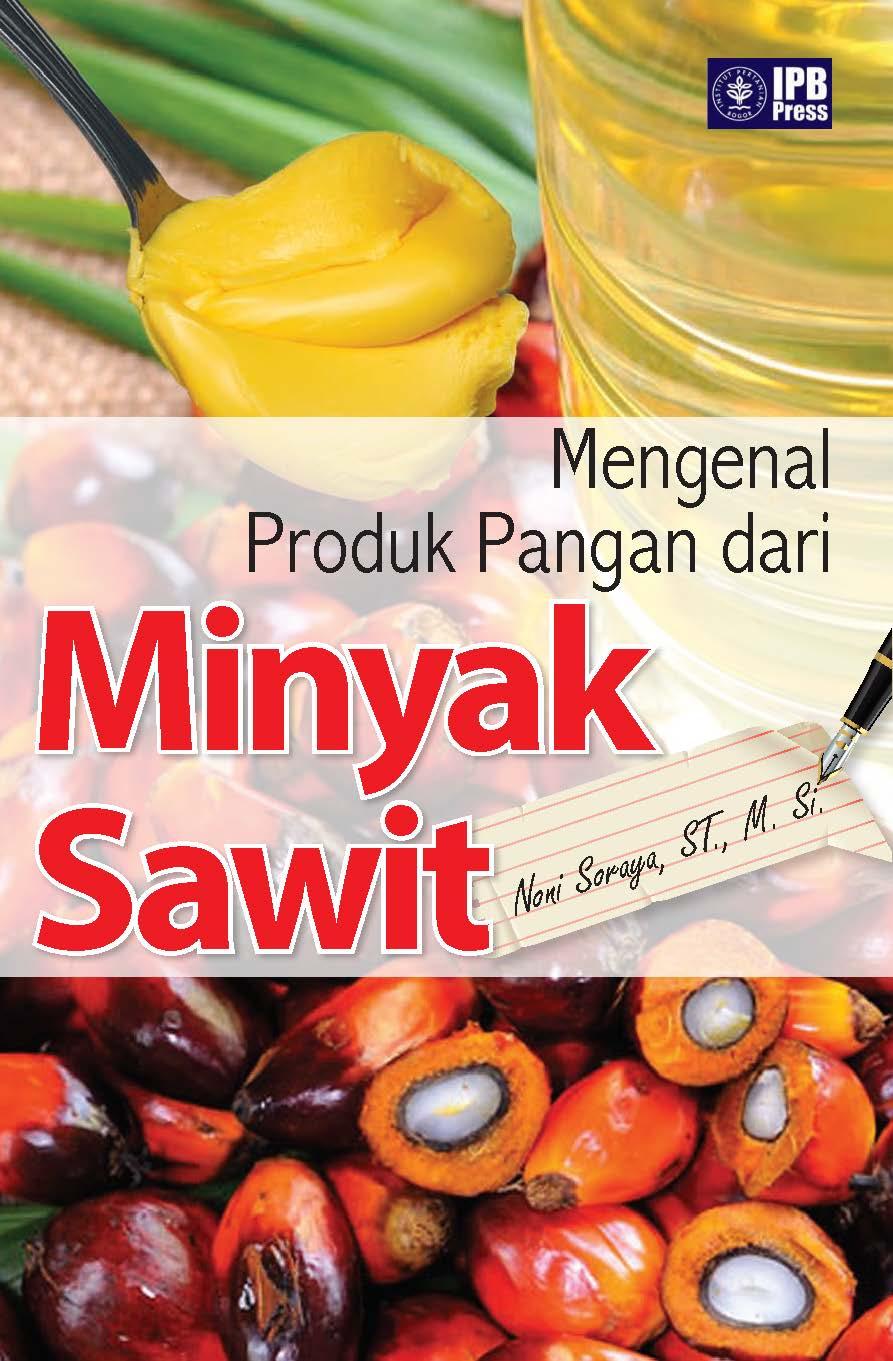 Mengenal produk pangan dari minyak sawit [sumber elektronis]